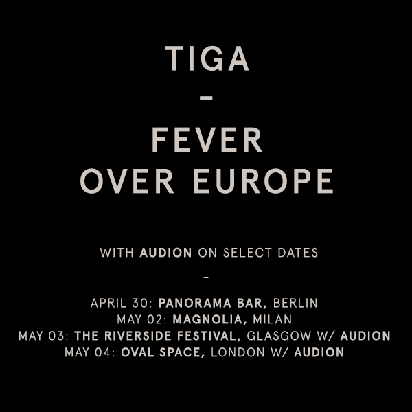 Tiga - Fever Over Europe